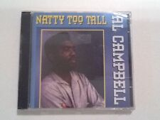 """Al Campbell """"Natty Too Tall"""" CD Live & Learn Records (1994) Roots Reggae Sealed"""