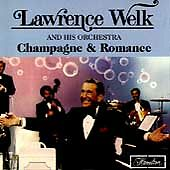 Champagne & Romance, Welk, Lawrence, Good