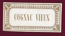 ETIQUETTE ALCOOL - COGNAC VIEUX