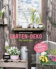 Garten-Deko fürs ganze Jahr von Katharina Pasternak (2015, Gebundene Ausgabe)