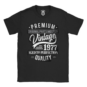 1977 Original Parts (Mostly) T-Shirt | 43rd Funny Birthday Idea for him for her