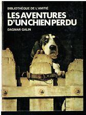 Bibliothèque de l'Amitié  Les aventures d'un chien perdu par Dargmar Galin  1974