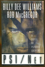 PSI/Net by Billy Dee Williams & Rob MacGregor-Publisher Review Copy-1st Ed./DJ