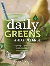 Daily Greens 4-Day Cleanse: Jump Start Your Health, Reset Your Energy, and...