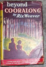 Beyond Cooralong by Rix Weaver A Story of Early Western Australia