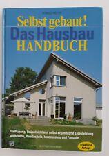 Selbst gebaut - Das Hausbau Handbuch