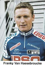 CYCLISME carte cycliste FRANKY VAN HAESEBROUCKE équipe IPSO eurosoap euroclean