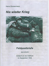 Nie wieder Krieg, Feldpostbriefe aus einem Erdloch, September 1944