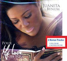 Juanita Bynum - Pour My Love On You with 2 BONUS TRACKS
