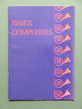 ESSEX COMPOSERS - P/B 1ST 1985 SCARCE EDITED BY DAPHNE WOODWARD