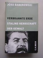 Verbrannte Erde : Stalins Herrschaft der Gewalt