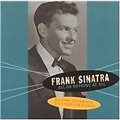 All or Nothing at All.Big Band Beginnings...Solo Stardom Gen, Frank Sinatra, Ver