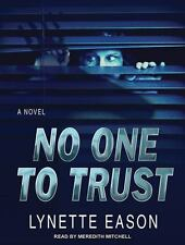 No One to Trust 1 by Lynette Eason (2014, MP3 CD, Unabridged)