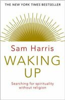 Waking Up Searching for Spirituality Without Religion 9781784160029 | Brand New