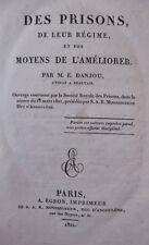 1821 Des prisons et de leur régime et des moyens de l'améliorer par E. Danjou EO