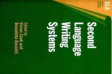 NEW Second Language Writing Systems (Second Language Acquisition)