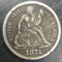 1871 P Seated Liberty Dime 10c Fine F almost Very Fine VF Details Scratched