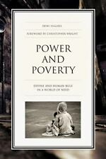Power and Poverty: Divine and Human Rule in a World of Need by Hughes, Dewi