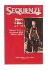 Sequenze n. 7 - Rosso Italiano - 10 anni di Horror con Argento, Bava e Fulci