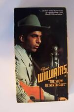 Hank Williams Sr The Show He Never Gave VHS Video Tape