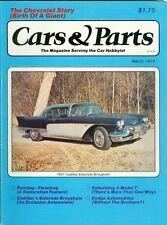 1979 Cars & Parts Magazine: 1957 Cadillac Eldorado Brougham/Rebuild a Model T