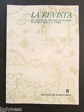 LA REVISTA DEL CENTRO DE ESTUDIOS AVANZADOS DE PUERTO RICO / #8 / 1989