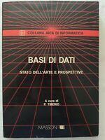 BOOK BASI DI DATI STATO DELL'ARTE E PROSPETTIVE P. TIBERIO MASSON 8821405877