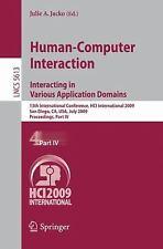 Human-Computer Interaction: Interacting in Various Application Domains: 13th ...