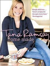 NEW Home Made: Good, honest food made easy by Tana Ramsay