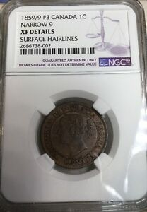 1859/9 #3 CANADA LARGE CENT CERTIFIED NGC XF NARROW 9 EXTRA FINE DP #3 RARE!!
