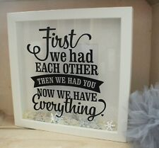 First we have each other, then we had you now we, Vinyl Sticker for IKEA FRAME