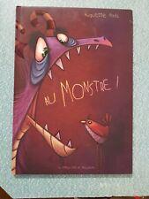 Au Monstre ! Pizzic, Huguette / hardcover