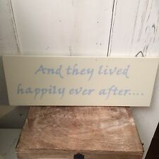 Shabby chic sign.And they all lived happily ever after.Wedding /anniversary gift