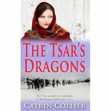 """VERY GOOD"" Collier, Catrin, The Tsar's Dragons (The Tsar's Dragons Series), Boo"