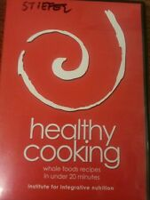 healthy cooking whole foods recipes in under 20 minutes DVD