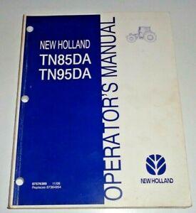 New Holland TN85DA TN95DA Tractor Operators Maintenance Manual NH ORIGINAL 11/06
