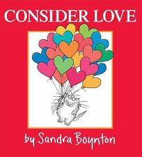 Consider Love: By Boynton, Sandra