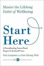 Start Here Master the Lifelong Habit Eric Langshur Advance Review Copy Paperback