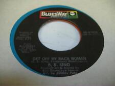 Blues 45 B.B. KING Get Off My Back Woman on BluesWay - ABC