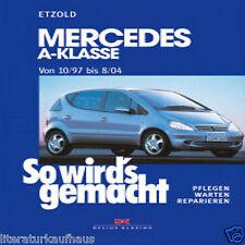 MERCEDES A-Klasse W168 1997-2004 REPARATURANLEITUNG So wirds gemacht Etzold Buch
