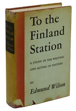 To the Finland Station by EDMUND WILSON ~ First Edition 1940 ~ Socialism