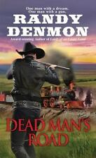 Dead Man's Road Denmon, Randy Mass Market Paperback