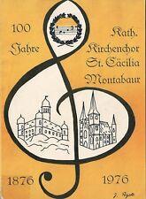 100 Jahre Kath. Kirchenchor St. Cäcilia Montabaur 1876-1976 Festschrift