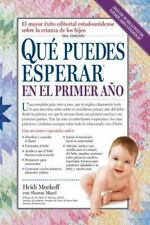 Que Puedes Esperar en el Primer Ano = What You Can Expect the First Year (Paperb