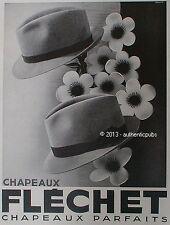 PUBLICITE CHAPEAUX PARFAITS FLECHET POUR HOMME FLEURS DE 1937 FRENCH AD HAT PUB
