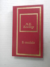 IL CUCCIOLO M K Rawlings Bompiani Fabbri 1975 libro romanzo narrativa storia di
