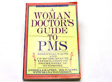 A Woman Doctor's Guide to PMS: Essential Facts and Up-to-the-Minute Information