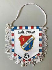 Banik Ostrava fanion vintage football banderin pennant wimpel