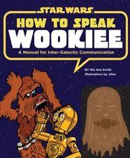 How to Speak Wookiee hc (Star Wars),Smith