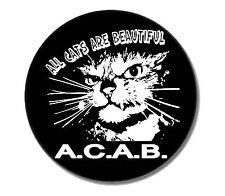 ALL CATS ARE BEAUTIFUL Button NEU 2,5cm Punkrock Oi Skinhead Punk ACAB FCK CPS